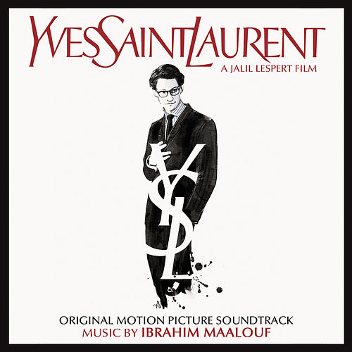 Play & Download Yves Saint Laurent (Original Motion Picture Soundtrack) by Various Artists | Napster