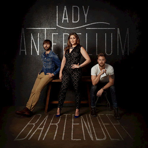 Play & Download Bartender by Lady Antebellum | Napster