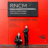Play & Download Londonderry Air (Arr. Stephen Hough & Ross Clarke) by Daniel Parkinson David Schofield | Napster