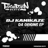 Play & Download Da Origins Ep by DJ Kamikaze | Napster