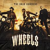 Play & Download Wheels by The Road Hammers | Napster