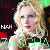 Play & Download Nah by Zascha | Napster
