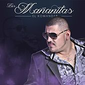 Play & Download Las Mañanitas by El Komander | Napster