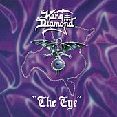 Play & Download The Eye by King Diamond | Napster