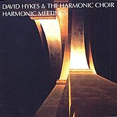 Play & Download Harmonic Meetings by David Hykes | Napster