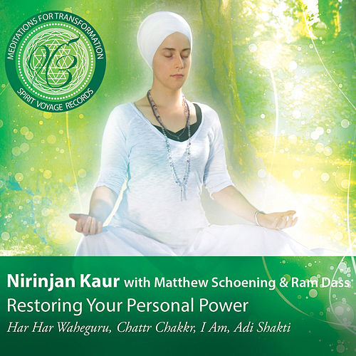 Play & Download Meditations for Transformation: Restoring Your Personal Power by Nirinjan Kaur | Napster