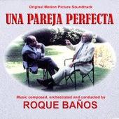 Una Pareja Perfecta by Roque Baños
