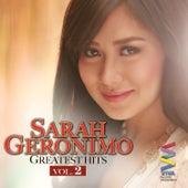 Play & Download Sarah Geronimo Greatest Hits Vol. 2 by Sarah Geronimo | Napster
