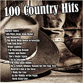 100 Country Hits von Various Artists