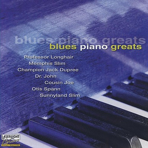 Play & Download Blues Piano Greats by Various Artists | Napster