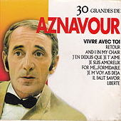 30 Grandes by Charles Aznavour