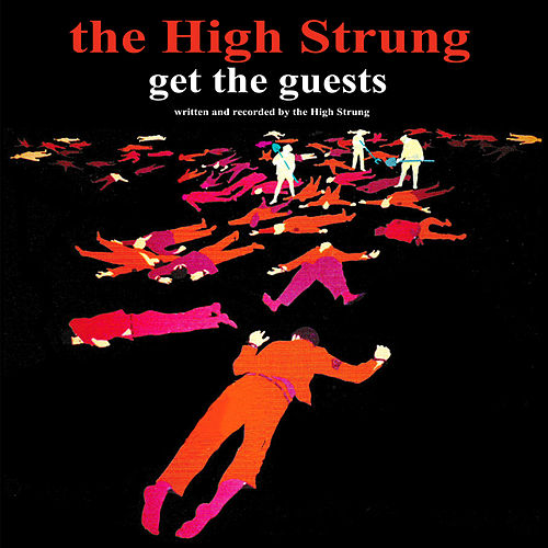Get the Guests by The High Strung