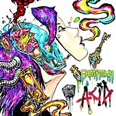 Acid by Ghost Town