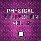 Physical Collection Vol.3 by Various Artists