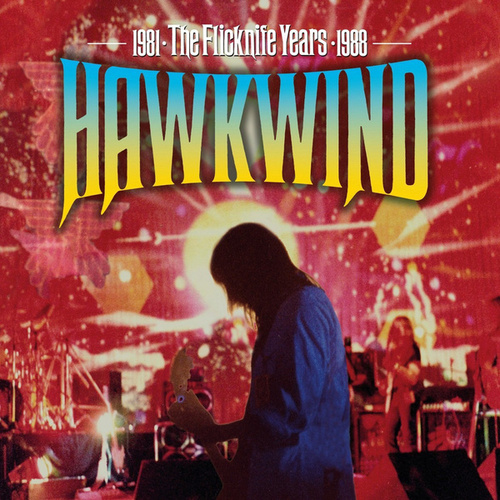 Play & Download The Flicknife Years 1981 - 1988 by Hawkwind | Napster