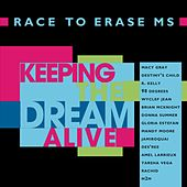 Play & Download Keeping The Dream Alive: Race To Erase MS by Various Artists | Napster