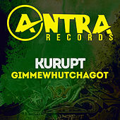 Play & Download Gimmewhutchagot by Kurupt | Napster