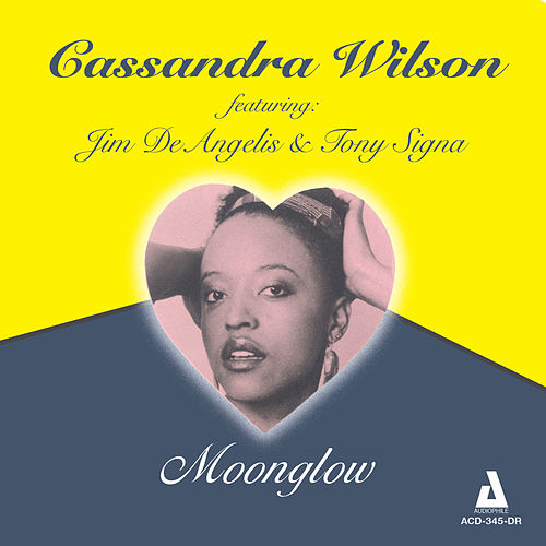 Play & Download Moonglow by Cassandra Wilson | Napster