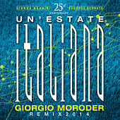 Un'estate italiana - Giorgio Moroder Remix 2014 by Gianna Nannini