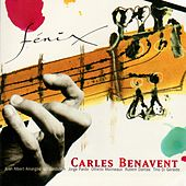 Play & Download Fenix by Carles Benavent | Napster