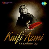 Play & Download Kaifi Azmi Ki Kalam Se by Various Artists | Napster