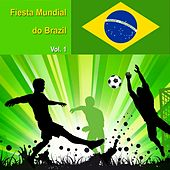 Fiesta Mundial Do Brazil, Vol. 1 by Various Artists