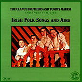 Play & Download Irish Folk Songs And Airs by The Clancy Brothers | Napster