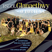 Play & Download O Fortuna by Cor Ysgol Glanaethwy Choir | Napster