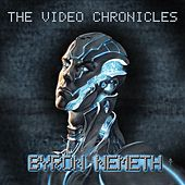The Video Chronicles by Byron Nemeth