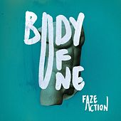 Play & Download Body of One by Faze Action | Napster