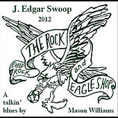 Play & Download J. Edgar Swoop by Mason Williams | Napster