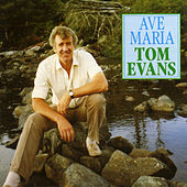 Play & Download Ave Maria by Tom Evans | Napster