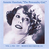 Play & Download The Personality Girl, Vol. 1: 1926-1927 by Annette Hanshaw | Napster