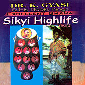 Play & Download Sikyi Highlife by Dr. K. Gyasi | Napster