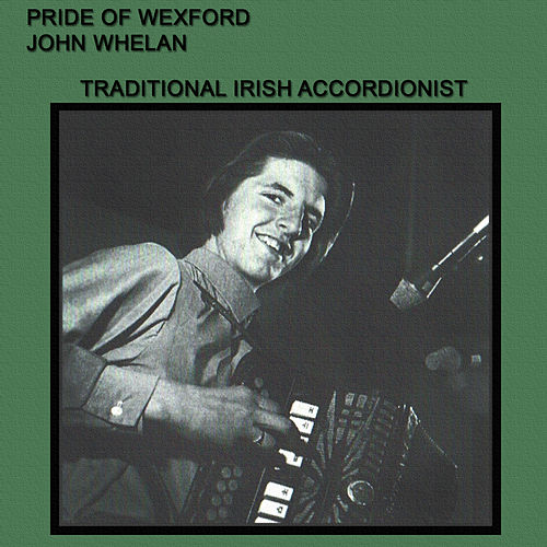 Pride of Wexford by John Whelan