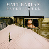 Play & Download Raven Hotel by Matt Harlan | Napster