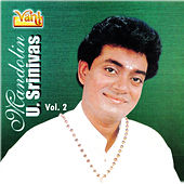 Play & Download Mandolin U. Srinivas, Vol. 2 by Kannan | Napster