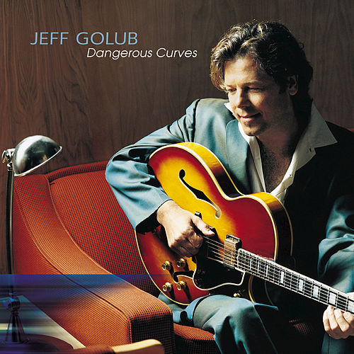Dangerous Curves by Jeff Golub