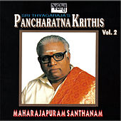 Play & Download Sri Thyagaraja's Pancharatna Krithis, Vol. 2 by Maharajapuram Santhanam | Napster