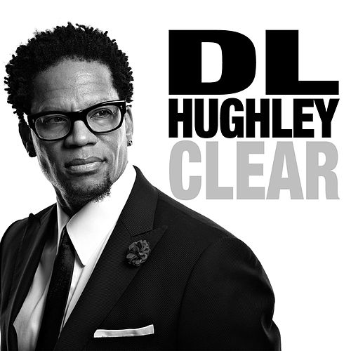 Play & Download Clear by D.L. Hughley | Napster
