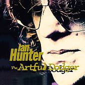 Play & Download The Artful Dodger by Ian Hunter | Napster