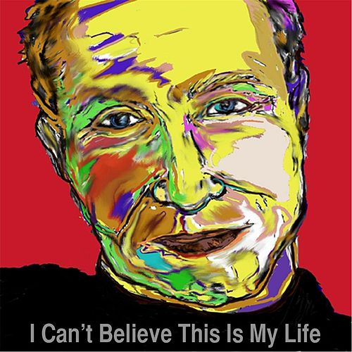 Play & Download I Can't Believe This Is My Life by Jan Edward Vogels | Napster
