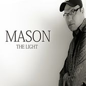 Play & Download The Light by Mason | Napster