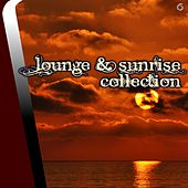 Play & Download Lounge & Sunrise Collection - EP by Various Artists | Napster