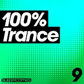Play & Download 100% Trance - Volume Nine - EP by Various Artists | Napster