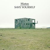 Save Yourself EP by Hiatus