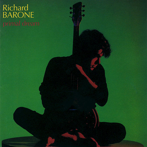 Play & Download Primal Dream by Richard Barone | Napster