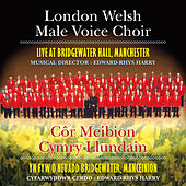 London Welsh Male Voice Choir by London Welsh Male Voice Choir