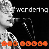 Play & Download Wandering by Tim Allen | Napster