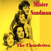 Mister  Sand Man by The Chordettes